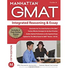 Integrated Reasoning and Essay GMAT Strategy Guide (Manhattan GMAT Instructional, Guide 9)