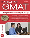 Integrated Reasoning and Essay GMAT Strategy Guide, 5th Edition, Manhattan GMAT Staff, 1935707833
