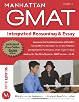 GMAT Strategy Guide, 5th Edition: Integrated Reasoning and Essay, Guide 9 Front Cover