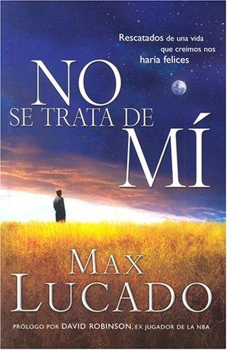 No Se Trata De Mi (Spanish Edition) pdf epub