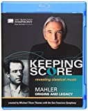 Keeping Score - Mahler: Origins and Legacy [Blu-ray]