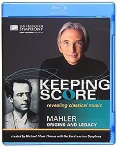 Keeping Score - Mahler: Origins and Legacy [Blu-ray]