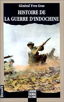 Histoire de la guerre d'Indochine par Gras