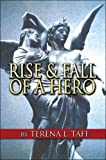 img - for Rise and Fall of a Hero book / textbook / text book