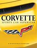 Corvette Sports Car Superstar (Chronicle)