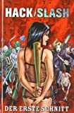 Hack/Slash, Bd.1
