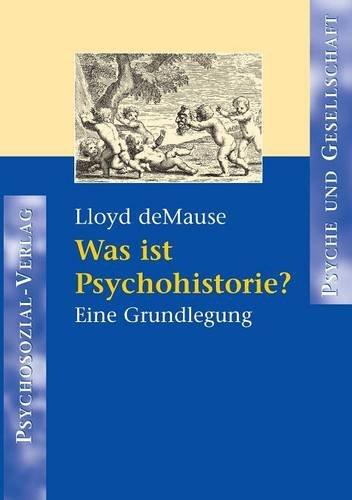 was-ist-psychohistorie-eine-grundlegung-psyche-und-gesellschaft