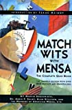 : Match Wits With Mensa: The Complete Quiz Book