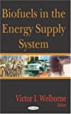 Biofuels in the Energy Supply System, , 1594547564