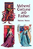 Medieval Costume and Fashion, Herbert Norris, 0486404862