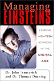 img - for Managing Einsteins: Leading High-Tech Workers in the Digital Age book / textbook / text book