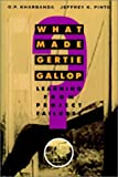 What Made Gertie Gallop?, O. P. Kharbanda and Jeffrey K. Pinto, 0471287342