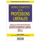 Moins d'impôts pour les professions libérales
