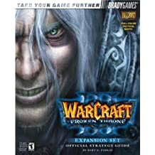 Warcraft(R) III: The Frozen Throne(TM) Official Strategy Guide