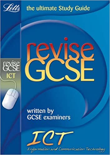 Book Letts Revise GCSE - ICT: Complete Study and Revision Guide (2012 Retakes Only)