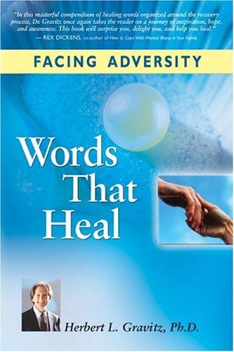 Read Online Facing Adversity: Words That Heal pdf epub