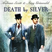 Death by Silver | Melissa Scott, Amy Griswold