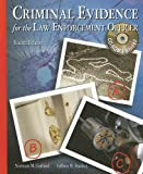 Criminal Evidence for the Law Enforcement Officer, Norman M. Garland and Gilbert B. Stuckey, 0028009665
