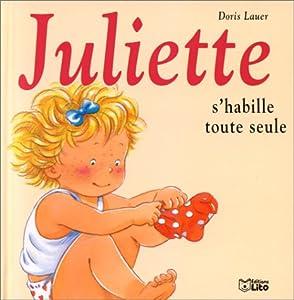 """Afficher """"Juliette. n° 06 Juliette s'habille toute seule"""""""