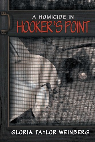 Book: A Homicide In Hooker's Point by Gloria Taylor Weinberg