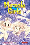 img - for Miracle Girls: Vol. 6 (Miracle Girls (Graphic Novels)) book / textbook / text book