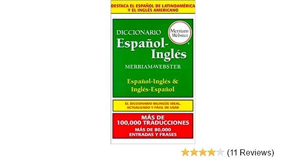 Amazon.com: Diccionario Espanol-Ingles, Merriam-Webster (0081413009200): Merriam-Webster, Editors: Books