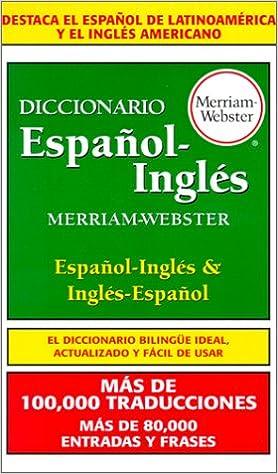 Diccionario Espanol-Ingles, Merriam-Webster 1st Edition