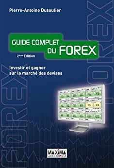 Le guide complet du forex