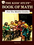 The Kids' Stuff Book of Math for the Middle Grades, Marjorie Frank, 0865300127