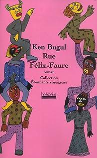 Rue Félix-Faure par Ken Bugul