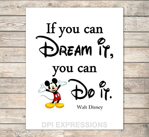 walt-disney-quote-art-print-if-you-can-dream-it-you-can-do-it-inspirational-quote-print-motivational