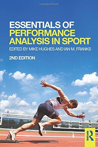 Essentials of Performance Analysis in Sport: