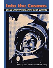 Into the Cosmos: Space Exploration and Soviet Culture