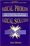 Radical Problems, Radical Solutions, Jim Morris, 0975257277