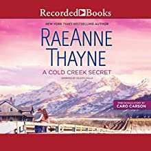 A Cold Creek Secret Audiobook by RaeAnne Thayne Narrated by Celeste Ciulla