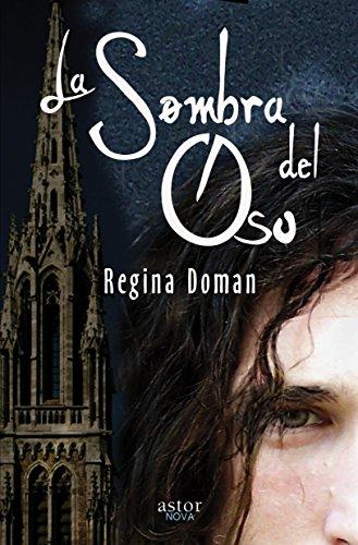La sombra del Oso (Astor) (Spanish Edition) by [Doman, Regina