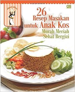 Resep Masakan Untuk Anak Kos Murah Meriah Sehat Bergizi Indonesian Edition Dapur Aliza  Amazon Com Books