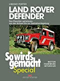 Land Rover Defender: Den Klassiker optimieren - von den Achsen bis zur Zentralverriegelung . Motor, Fahrwerk, Interieur