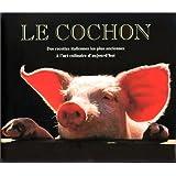 Le Cochon : Des recettes italiennes les plus anciennes à l'art culinaire d'aujourd'hui
