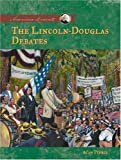 Lincoln-Douglas Debates, Alan Pierce, 1591977347