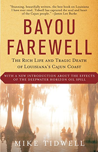 Bayou Farewell: The Rich Life and Tragic Death of...