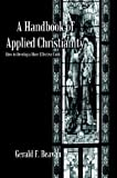 img - for A Handbook of Applied Christianity book / textbook / text book
