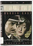 Front cover for the book The William Powell and Myrna Loy Murder Case by George Baxt