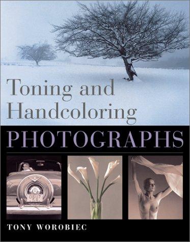 Read Online Toning and Handcoloring Photographs PDF ePub fb2 book
