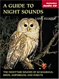 A Guide to Night Sounds, Lang Elliott, 0811731642