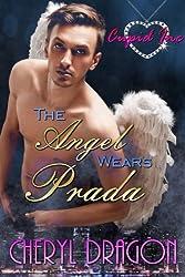 The Angel Wears Prada (A Cupid Inc Novella)