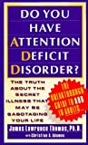 Do You Have Attention Deficit Disorder?, James Lawrence Thomas, 0440222605