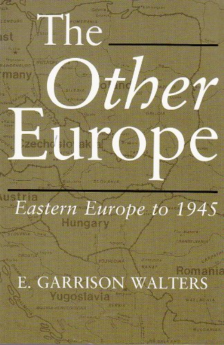 The Other Europe: Eastern Europe to 1945