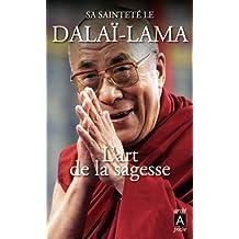 Art de la sagesse (L') S.S. le Dalaï-Lama