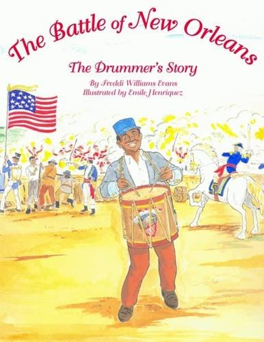 Read Online Battle of New Orleans, The: The Drummer's Story ebook